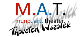 Mund Art Theater Thorsten Wszolek